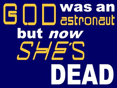 God was an astronaut