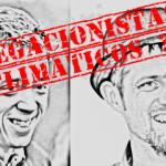 eRREJÓN, mARCELLESI... negacionistas climáticos?!